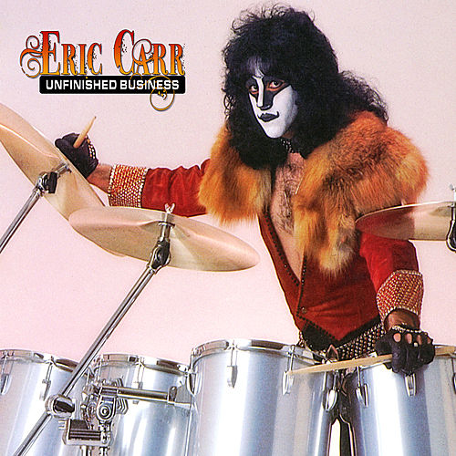 Unfinished Business by Eric Carr