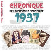 Play & Download The French Song : Chronique De La Chanson Française (1937), Vol. 14 by Various Artists | Napster