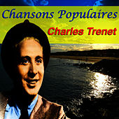 Play & Download Chansons Populaires - Charles Trenet by Charles Trenet | Napster