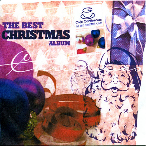 The Best Christmas Album by Various Artists