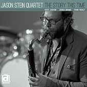 The Story This Time by Jason Stein Quartet