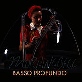 Play & Download Basso Profundo by Morningbell | Napster