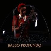 Basso Profundo by Morningbell