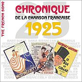 The French Song / Chronique De La Chanson Française [1925], Volume 2 by Various Artists