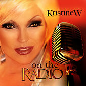 Play & Download On the Radio by Kristine W. | Napster