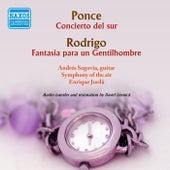 Play & Download Ponce.: Concierto del sur - Rodrigo: Fantasia para un gentilhombre by Andres Segovia | Napster