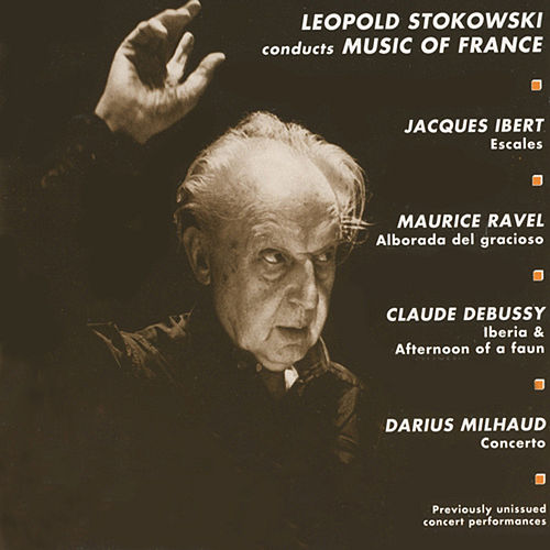 Stokowski Conducts Music of France by Leopold Stokowski