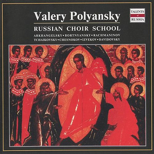 Play & Download Russian Choir School: Valery Polyansky by Valery Polyansky | Napster