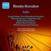Play & Download Rimsky-Korsakov: Sadko (1953) by Ivan Kozlovsky | Napster