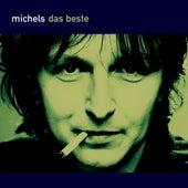 Das Beste / Zukunft Der Vergangenheit [Best-Of Deutsch] by Michels