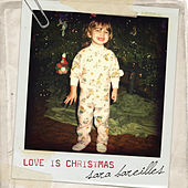 Play & Download Love Is Christmas by Sara Bareilles | Napster