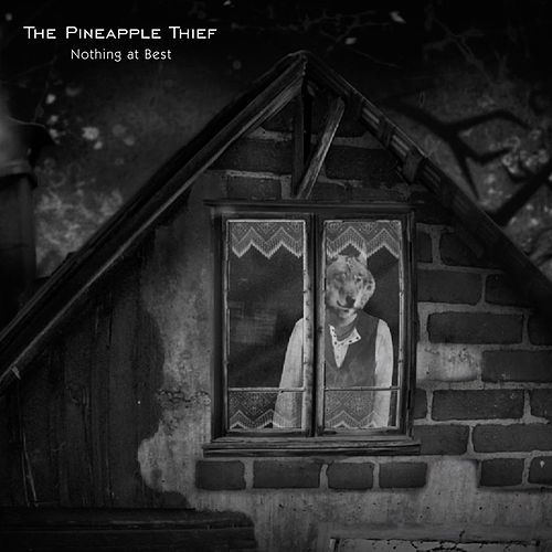 Play & Download Nothing At Best by The Pineapple Thief | Napster