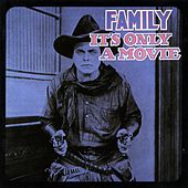Play & Download It's Only a Movie by Family | Napster