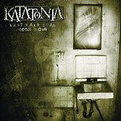 Play & Download Last Fair Deal Gone Down by Katatonia | Napster