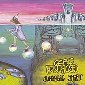 Play & Download Jurassic Shift by Ozric Tentacles | Napster