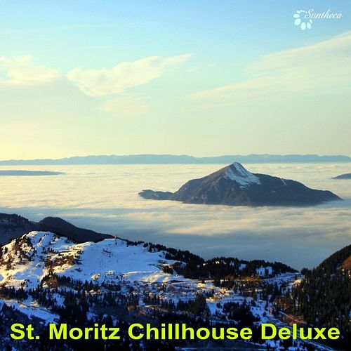 St. Moritz Chillhouse Deluxe by Various Artists
