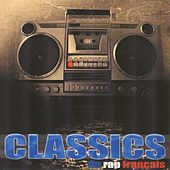 Play & Download Classics du rap français by Various Artists | Napster