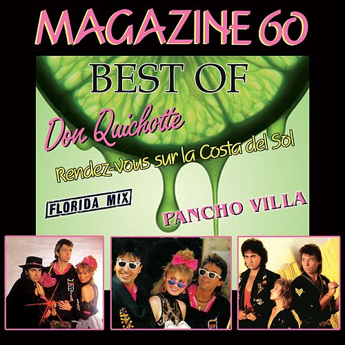 Play & Download Best of Magazine 60 (Le meilleur des années 80) by Magazine 60 | Napster