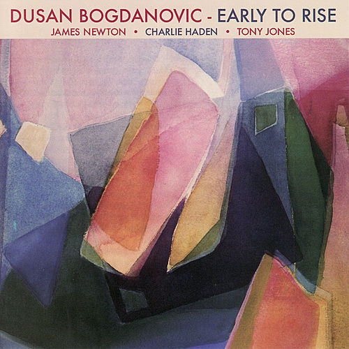 Play & Download Early To Rise by Dusan Bogdanovic | Napster