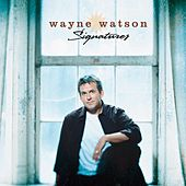Play & Download Signatures by Wayne Watson | Napster