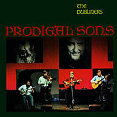 Play & Download Prodigal Sons by Dubliners | Napster