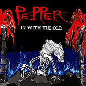Play & Download In With The Old by Pepper | Napster