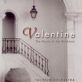 Play & Download Valentine: The Music Of Jim Brickham by The Taliesin Orchestra | Napster