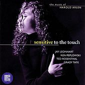 Sensitive To The Touch: The Music Of Harold Arlen by Jay Leonhart