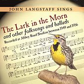 Play & Download The Lark In The Morn by John Langstaff | Napster