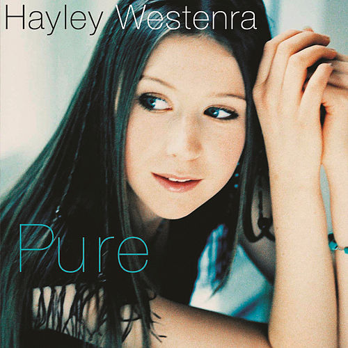 Pure by Hayley Westenra