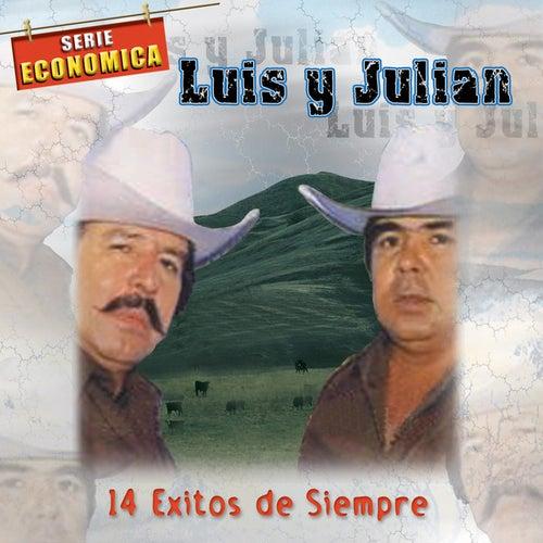 Play & Download 14 Exitos de Siempre by Luis Y Julian | Napster