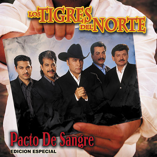 Play & Download Pacto De Sangre by Los Tigres del Norte | Napster