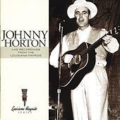 Play & Download Live Recordings From The Louisiana Hayride by Johnny Horton | Napster