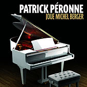 Joue Michel Berger by Patrick Péronne