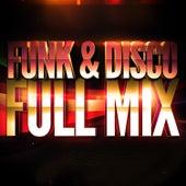 Play & Download Funk & Disco (Années 70 & 80) — Full Mix Medley Non Stop (Album Complet Sur Le Dernière Piste) by Generation Mix | Napster