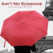 Ain't No Sunshine - Instrumental Pop von Instrumental Pop
