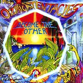 Play & Download Become The Other by Ozric Tentacles | Napster