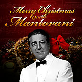 Play & Download Merry Christmas With Mantovani by Mantovani | Napster