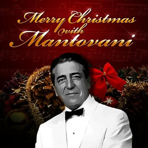 Merry Christmas With Mantovani by Mantovani