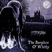 Play & Download The Barghest O'Whitby by My Dying Bride | Napster