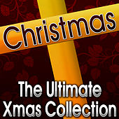 Christmas (The Ultimate Xmas Collection) by Hits Unlimited