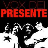 Play & Download El Momento En Que Estás (Presente) by Vox Dei | Napster