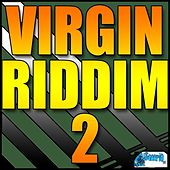 Virgin Riddim 2 by Various Artists