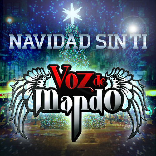 Play & Download Navidad Sin Tí by Voz De Mando | Napster