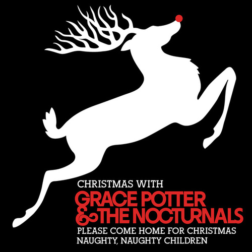 Play & Download Christmas with Grace Potter & The Nocturnals by Grace Potter And The Nocturnals | Napster