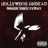 Play & Download American Tragedy Redux by Hollywood Undead | Napster
