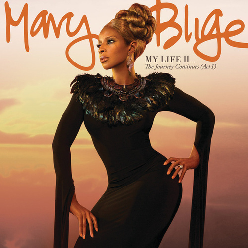 Play & Download My Life II...The Journey Continues (Act 1) by Mary J. Blige | Napster