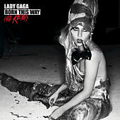 Play & Download Born This Way - The Remix by Lady Gaga | Napster