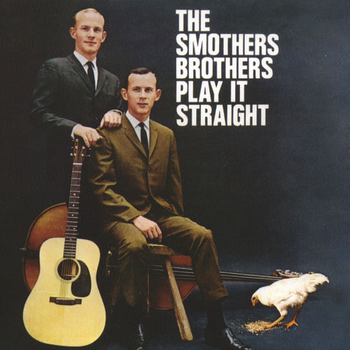 The Smothers Brothers Play It Straight by The Smothers Brothers