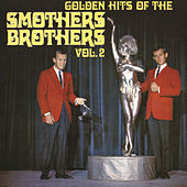 Play & Download Golden Hits Of The Smothers Brothers, Vol. 2 by The Smothers Brothers | Napster